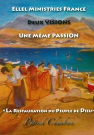 Deux Visions, Une Meme Passion, Patrick Chambron, ISBN:9782953537352
