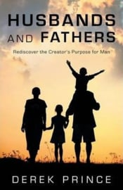 Husbands and Fathers. Derek Prince. ISBN:9781852407414