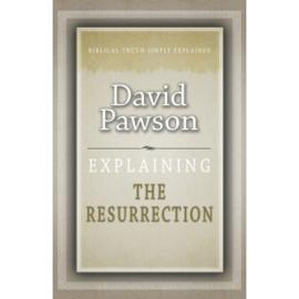 Explaining Resurrection, David Pawson. ISBN:9781852406592