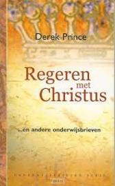 Regeren met Christus. Derek Prince. ISBN: 9789075185362