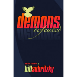 Demons Defeated, Bill Subritzky. ISBN:9781852401856