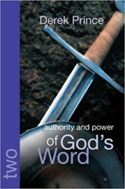 Authority and Power of God's Word. Derek Prince. ISBN:9781901144666