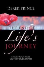 The End of Life's Journey. Derek Prince. ISBN:9781901144260