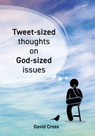 Tweet-sized thoughts on God-sized issued, David Cross. ISBN 9789492259288