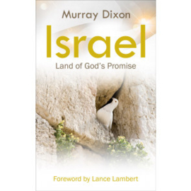 Israel, Land of God's Promise, Murray Dixon. ISBN:9781852407353