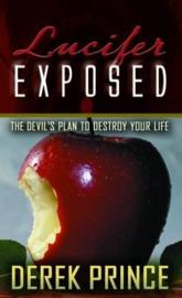 Lucifer Exposed. Derek Prince. ISBN:9781901144383