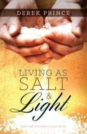 Living as Salt and Light. Derek Prince ISBN:9781782630173