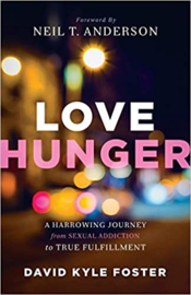 Love Hunger. David Kyle Foster. ISBN: 9780800795801
