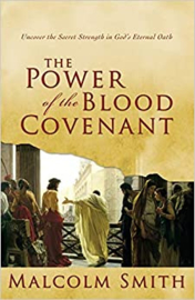 The Power of the Blood Covenant - Malcolm Smith ISBN:9781577948162