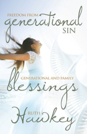 Freedom from Generational Sin / Blessing Combined. Ruth Hawkey. ISBN:9781905991891