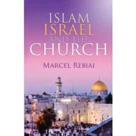 Islam, Israel and the church, Marcel Rebiai. ISBN:9781852407308
