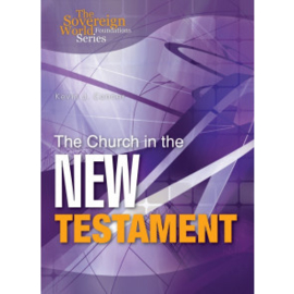 The Church in the New Testament, Kevin Conner. ISBN:9781852404789