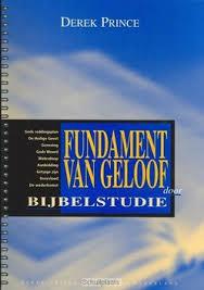 Fundament van geloof door Bijbelstudie. Derek Prince. ISBN: 9789075185218