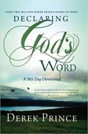 Declaring God's Word.  Derek Prince. ISBN:9781901144512