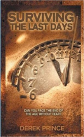 Surviving The last Days. Derek Prince. ISBN:9781782631613