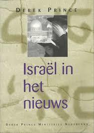 Israel in het nieuws. Derek Prince. ISBN:9789075185348