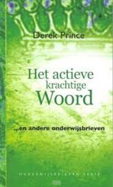 Het actieve, krachtige Woord. Derek Prince. ISBN: 9789075185751