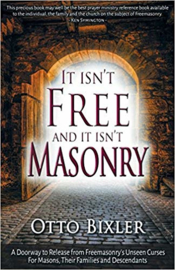 It isn't Free and it isn't Masonry, Otto Bixler. ISBN: 9781852408701