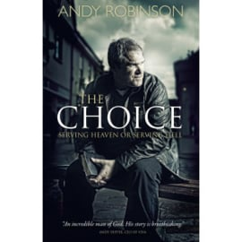 The Choice, Andy Robinson. ISBN:9781852407117