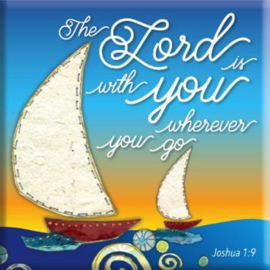 Magnet, small, €2.50 - The Lord is with you where ever you go. ISBN:5060427970909