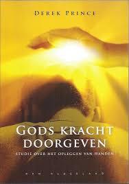 Gods Kracht Doorgeven. Derek Prince. ISBN:9789075185737