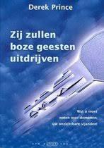 Zij zullen boze geesten uitdrijven. Derek Prince. ISBN: 9789075185683