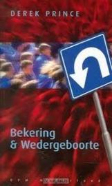 Bekering & Wedergeboorte. Derek Prince. ISBN:9789075185607