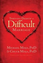 Thriving Despite A Difficult Marriage, Charles Misha - ISBN: 9781600062148