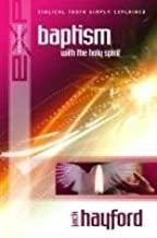 Explaining Baptism in the Holy Spirit ISBN:9781852403836