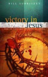 Victory in Jesus. Bill Subritzky ISBN:9781852403249