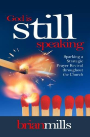 God is Still Speaking. Brian Mills. ISBN: 9781852405106