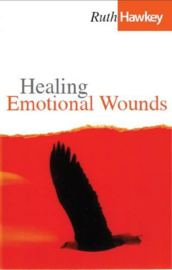 Healing Emotional Wounds. Ruth Hawkey ISBN:9781874367871