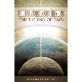 God's Prophetic Agenda, Johannes Facius. ISBN:9781852405076