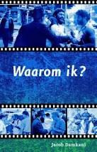 Waarom ik? Jacob Damkani. ISBN:9789075226775