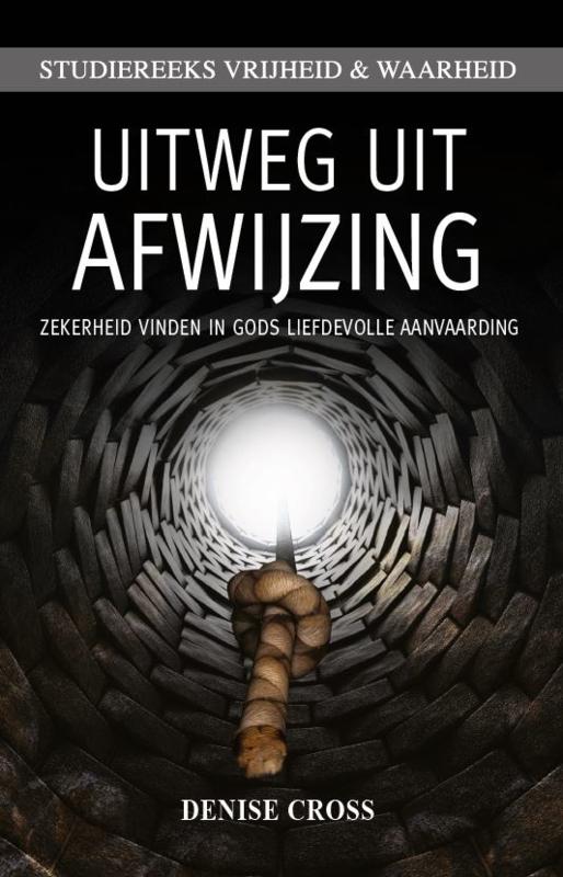 Uitweg uit Afwijzing, Denise Cross. ISBN:9789492259318
