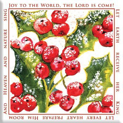 Magnet, small, €2.50 - Joy to the World, the Lord is come. ISBN:5060427972552