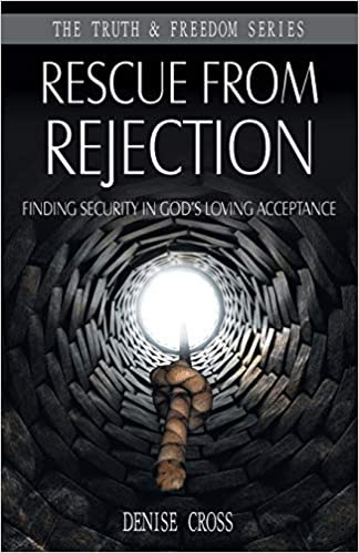 Rescue from Rejection, Denise Cross. ISBN:9781852405380