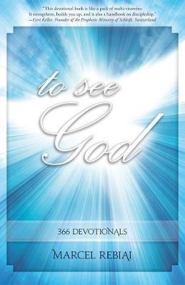 To See God. Marcel Rebiai. ISBN:9781852408046