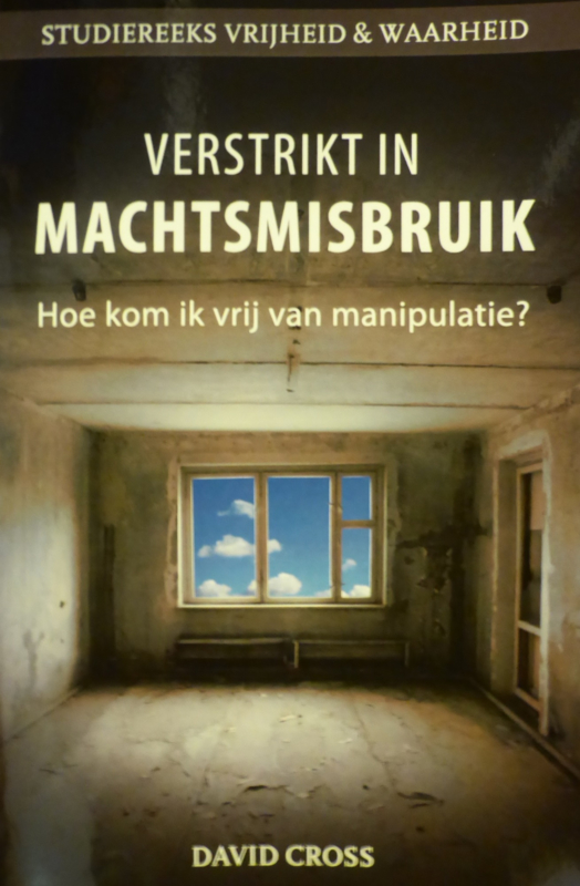 Verstrikt in Machtsmisbruik, David Cross, ISBN: 9789077412565