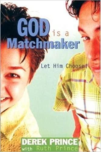 God Is A Matchmaker. Derek Prince ISBN:9781782633495