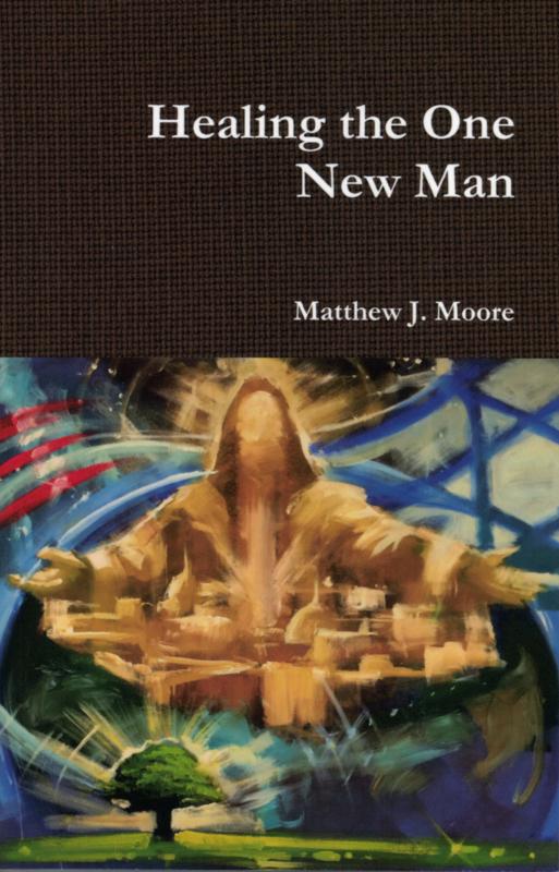 Healing the One New Man - Matthew J. Moore ISBN:5800114504174