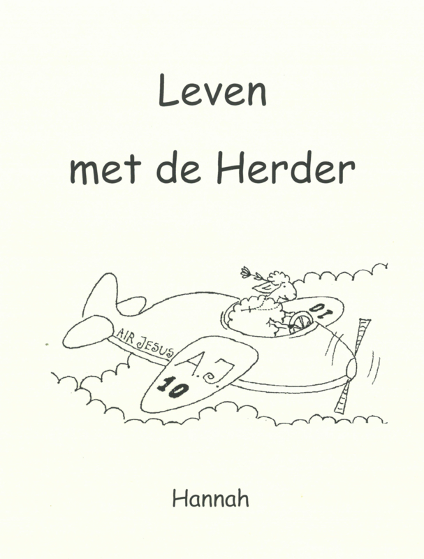 Hannah the Sheep. Leven met de Herder. Booklets by Gerda En en NL ISBN:90003