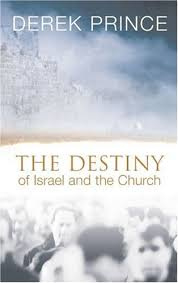 The Destiny Of Israel And The Church. Derek Prince. ISBN:9780850095623