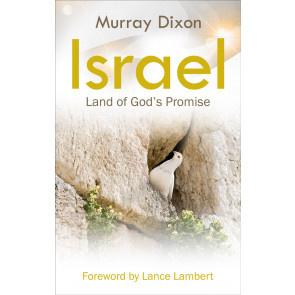Israel, Land of God's Promise, Murray Dixon. ISBN:9781852407353