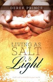 Living as Salt and Light. Derek Prince ISBN:9781782630173