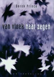 Van vloek naar zegen. Derek Prince. ISBN: 9789075185164