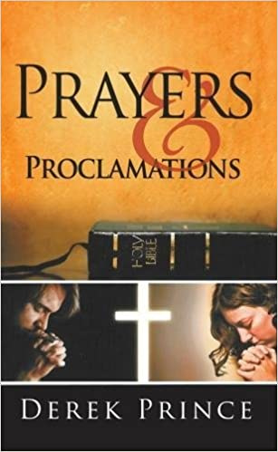 Prayers and Proclamations. Derek Prince ISBN:9781782632856