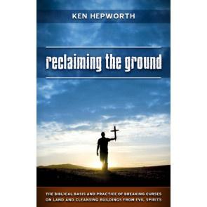 Reclaiming the Ground, Ken Hepworth. ISBN:9781852404994