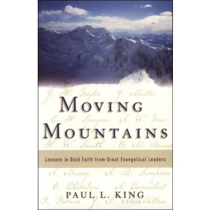 Moving Mountains, Paul L. King. ISBN:9781852403997