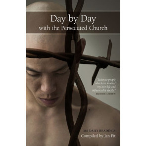 Day by Day with the Persecuted Church. 365 Daily Readings. ISBN:9781852405120